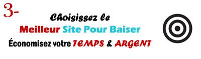 Choisir le meilleur site pour Baiser